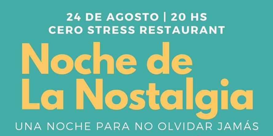 Noche de la Nostalgia en Cero Stress!